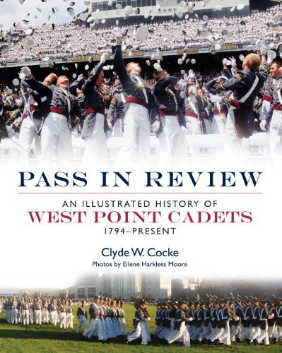 Pass in Review: An Illustrated History of West Point Cadets