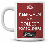Keep Calm Collect Toy Soldiers Mug